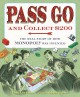 Go to record Pass go and collect $200 : the real story of how Monopoly ...