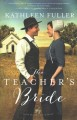 Go to record The teacher's bride : Amish brides of Birch Creek
