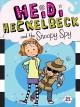 Go to record Heidi Heckelbeck and the snoopy spy