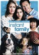 Go to record Instant family [videorecording]