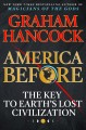 Go to record America before : the key to Earth's lost civilization
