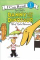Go to record Danny and the Dinosaur mind their manners