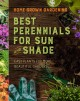 Go to record Home grown gardening. Best perennials for sun and shade : ...