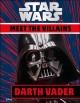 Go to record Star wars : meet the villians.  Darth Vader
