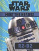Go to record Star wars : meet the heroes. R2-D2