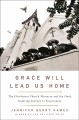 Go to record Grace will lead us home : the Charleston church massacre a...