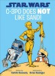 Go to record C-3PO does not like sand!