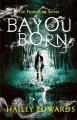 Go to record Bayou born