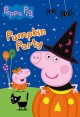 Go to record Peppa Pig. Pumpkin party [videorecording]