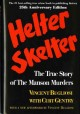 Go to record Helter skelter : the true story of the Manson murders