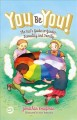 Go to record You be you! : the kid's guide to gender, sexuality, and fa...
