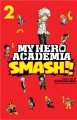 Go to record My hero academia. Smash!, Volume 2