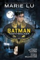 Go to record Batman. Nightwalker : the graphic novel