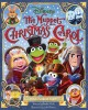 Go to record The Muppet Christmas carol : the illustrated holiday classic