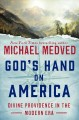 Go to record God's hand on America : divine providence in the modern era