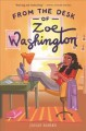 Go to record From the desk of Zoe Washington