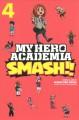 Go to record My hero academia. Smash!!, Volume 4