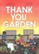 Go to record Thank you, garden
