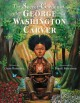 Go to record The secret garden of George Washington Carver