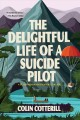 Go to record The delightful life of a suicide pilot
