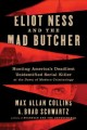 Go to record Eliot Ness and the mad butcher : Hunting America's deadlie...
