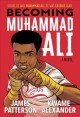 Go to record Becoming Muhammad Ali : a novel