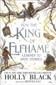 Go to record How the king of Elfhame learned to hate stories