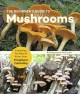 Go to record The beginner's guide to mushrooms : everything you need to...