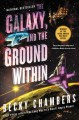 Go to record The galaxy, and the ground within