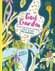 Go to record Gut garden : a journey into the wonderful world of your mi...