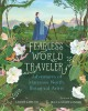 Go to record Fearless world traveler : adventures of Marianne North, bo...