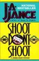 Go to record Shoot don't shoot : a Joanna Brady mystery