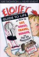 Go to record Eloise's guide to life or how to eat, dress, travel, behav...