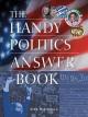 Go to record The handy politics answer book