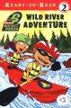 Go to record Wild River adventure