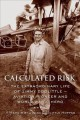 Go to record Calculated risk : the extraordinary life of Jimmy Doolittl...