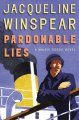 Go to record Pardonable lies : a Maisie Dobbs novel