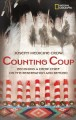 Go to record Counting coup : becoming a Crow chief on the Reservation a...