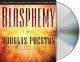 Go to record Blasphemy [sound recording]
