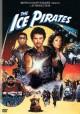 Go to record The Ice pirates [videorecording]