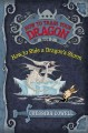 Go to record How to ride a dragon's storm : the heroic misadventures of...