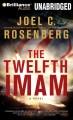 Go to record The twelfth imam [sound recording] : a novel