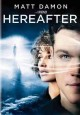 Go to record Hereafter [videorecording]