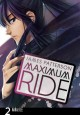 Go to record Maximum Ride : the manga. 2
